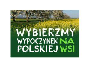 Wybierz wypoczynek na polskiej wsi